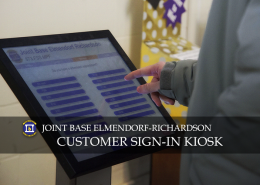 Joint Base Elmendorf-Richardson (JBER) streamlines the customer sign-in process with TIPS QueueKiosk™ from DynaTouch